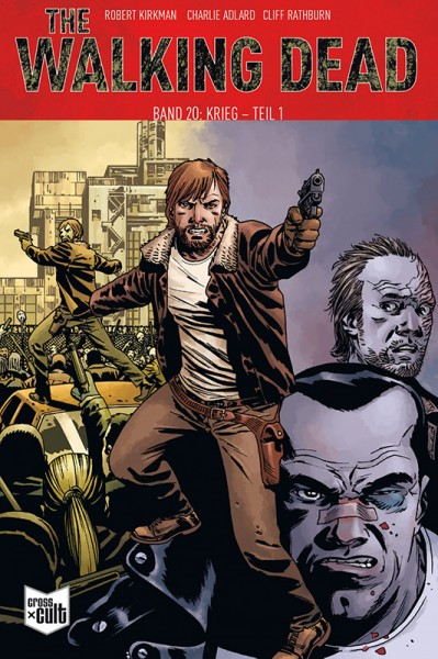 The Walking Dead 20: Krieg - Teil 1 Softcover