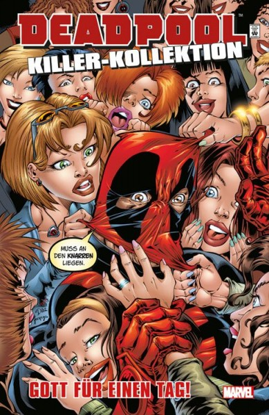 Deadpool Killer-Kollektion 9: Gott für einen Tag Hardcover