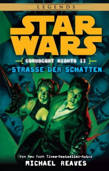 Star Wars: Coruscant Nights 2 - Strasse der Schatten