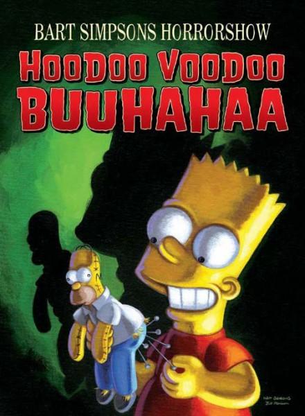 Bart Simpsons Horrorshow 4: Hoodoo Voodooo Buuhahaa