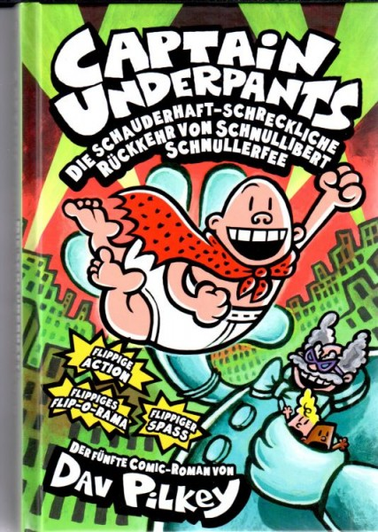 Captain Underpants 5: Schnullibert