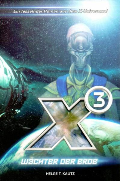 X-Universum: X3: Wächter der Erde