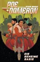 Star Wars Sonderband 102: Poe Dameron - Die geheime Basis