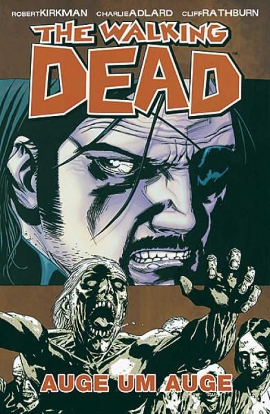 The Walking Dead 8: Auge um Auge Hardcover