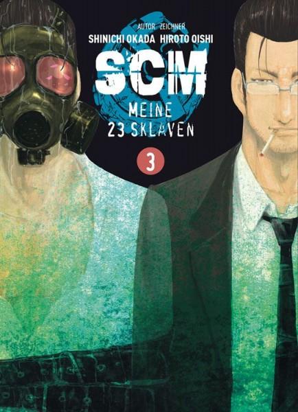 SCM: Meine 23 Sklaven 3