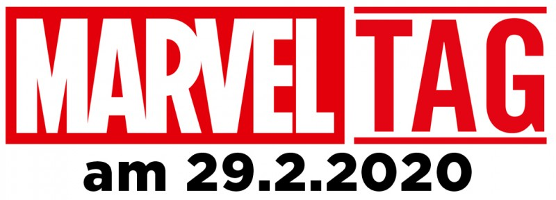 Marvel Tag am 29. Februar 2020 – Alle Infos