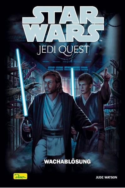 Star Wars: Jedi Quest 9: Wachablösung
