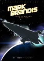 Mark Brandis: Weltraumpartisanen 1 - Bordbuch Delta Vii