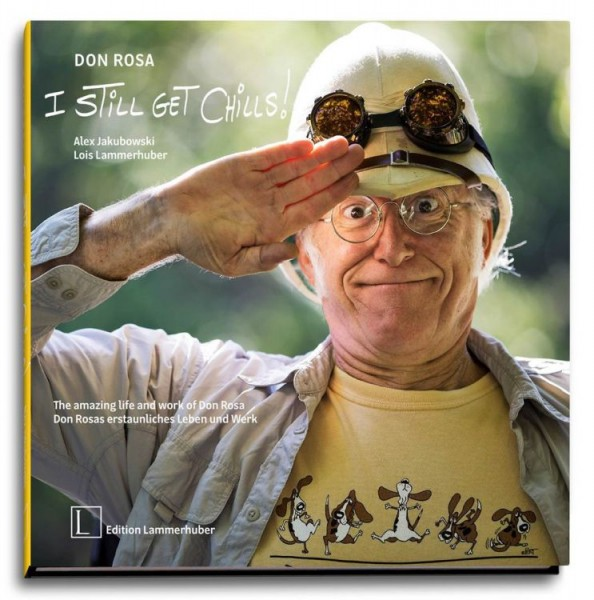 Don Rosa - I Still Get Chills - Don Rosas erstaunliches Leben und Werk