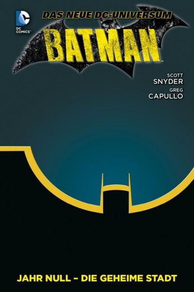 Batman 4: Jahr Null - Die geheime Stadt
